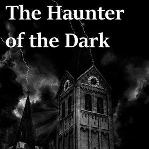 Haunter of the dark